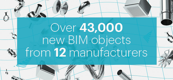 Over 43,000 new BIM objects from 12 manufacturers now available on