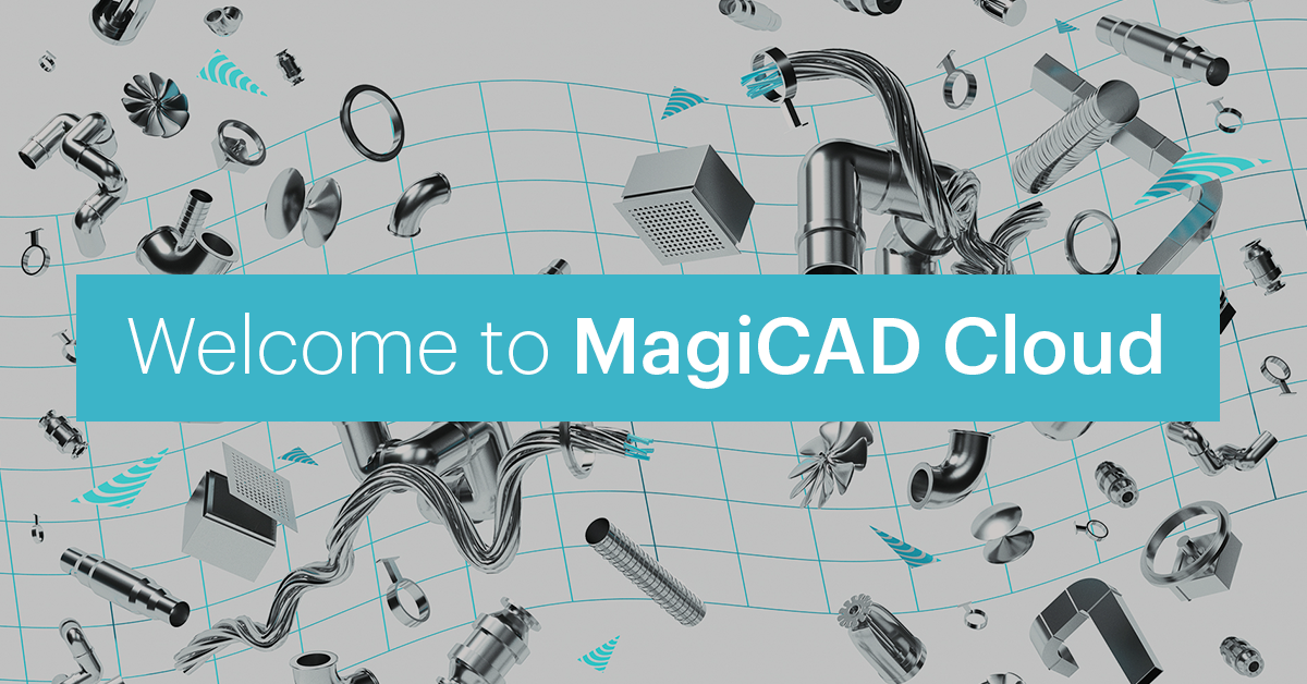 MagiCAD Cloud - BIM objects and tools for MEP design