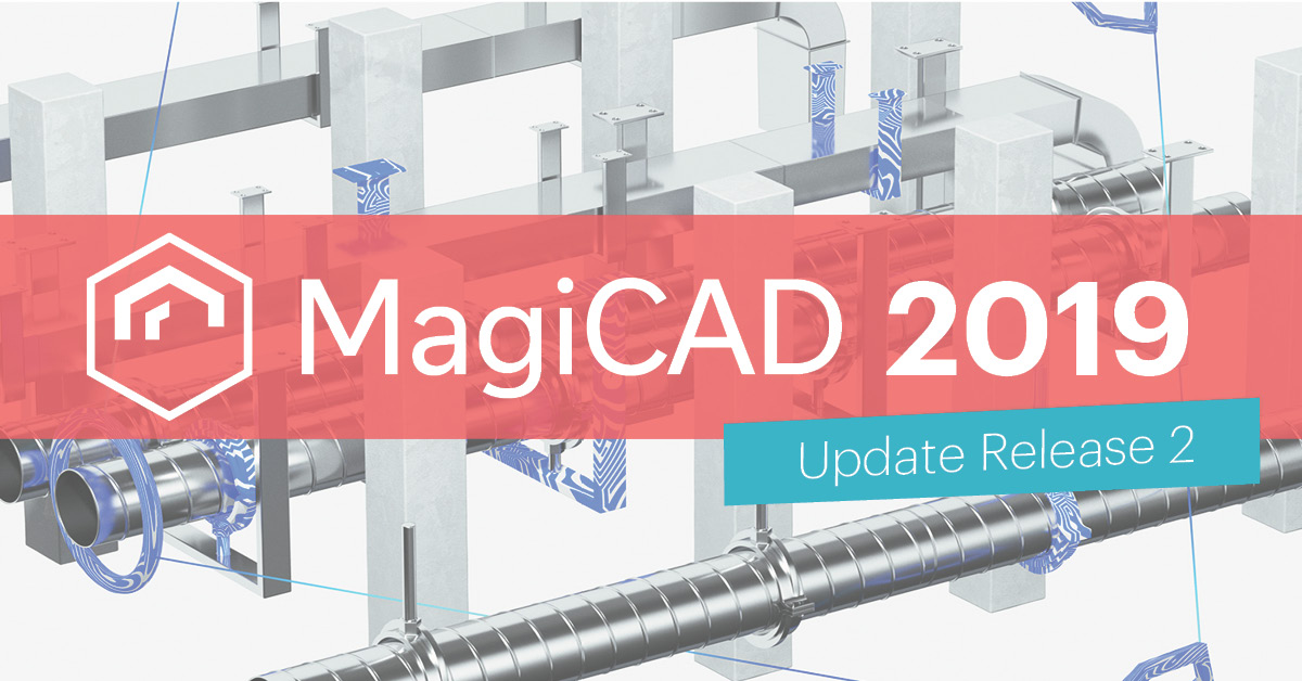 MagiCAD 2019 Update Release 2 now available - MagiCAD