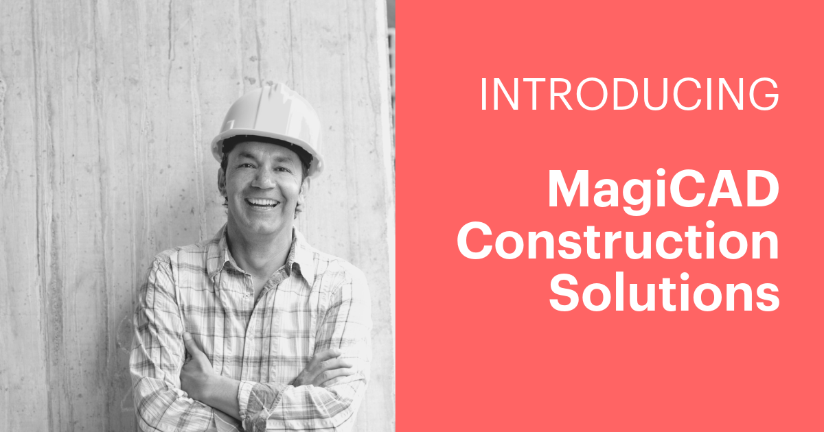 MagiCAD Construction Solutions