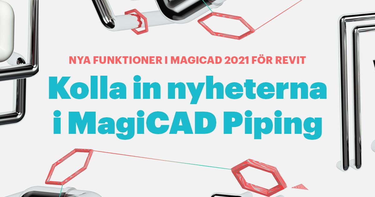 Nyheter i MagiCAD Piping 2021 för Revit