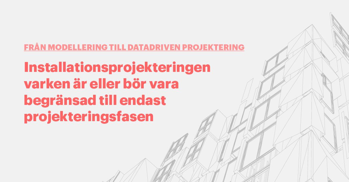 datadriven projektering